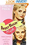 Sweet Valley High: Three Novels