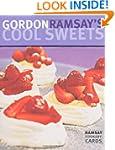 Gordon Ramsay's Cool Sweets (Ramsay C...