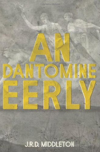 An Dantomine Eerly, Jarret Richard Devlin Middleton