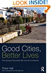 Good Cities, Better Lives: How Europe...