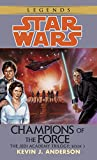 Champions of the Force (Star Wars: The Jedi Academy Trilogy, Vol. 3)