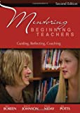 img - for Mentoring Beginning Teachers, second edition: Guiding, Reflecting, Coaching book / textbook / text book