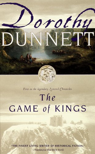 The Game of Kings (Lymond Chronicles, 1)