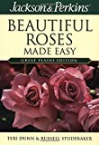 Jackson & Perkins Beautiful Roses Made Easy
