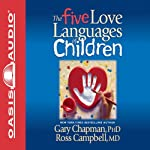 The Five Love Languages of Children | Gary Chapman