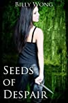 Seeds of Despair (Tales of the Gothic Warrior)
