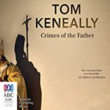 Crimes of the Father Audiobook by Thomas Keneally