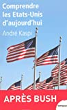 img - for Comprendre les Etats-Unis d'aujourd'hui book / textbook / text book