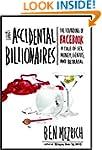 The Accidental Billionaires: The Foun...