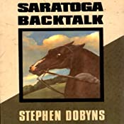 Saratoga Backtalk: A Charlie Bradshaw Mystery | Stephen Dobyns