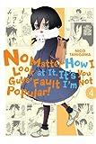 No Matter How I Look at It, Its You Guys Fault Im Not Popular!, Vol. 4