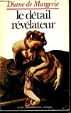 img - for Le detail revelateur book / textbook / text book