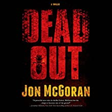 Deadout: Carrick & Watkins, Book 2 (       UNABRIDGED) by Jon McGoran Narrated by Marc Vietor