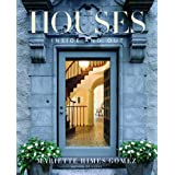 Houses: Inside and Out (Design) ~ Mariette Himes Gomez