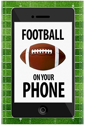 football-on-your-phone-humor-poster-13-x-19in