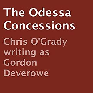The Odessa Concessions Audiobook