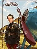 Le pilote à l'edelweiss, tome 2 : Sidonie