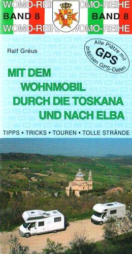 mit dem wohnmobil in die toskana und nach elba b cher laden kiao deutschland. Black Bedroom Furniture Sets. Home Design Ideas