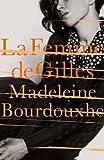 img - for La Femme De Gilles by Madeleine Bourdouxhe (2014-09-04) book / textbook / text book