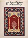 img - for Needlepoint Designs From Oriental Rugs book / textbook / text book
