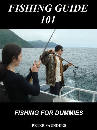 Fishing Guide 101 (Fishing Book for Kindle)