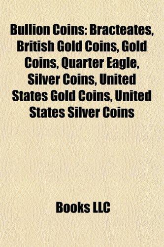 Bullion coins: Gold coins, Silver coins, Denarius, Krugerrand, Napoleon, Platinum coin, American Silver Eagle, Morgan dollar, Libertad