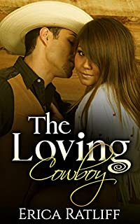 The Loving Cowboy by Erica Ratliff ebook deal