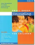 Small Group Counseling, Grades 2-5