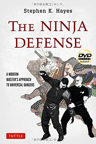 the-ninja-defense-a-modern-masters-approach-to-universal-dangers