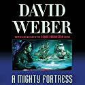 A Mighty Fortress: Safehold Series, Book 4 Audiobook by David Weber Narrated by Jason Culp