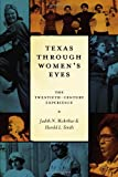 img - for Texas Through Women's Eyes: The Twentieth-Century Experience (Louann Atkins Temple Women & Culture Series) book / textbook / text book