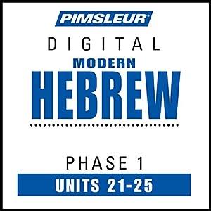 Hebrew Phase 1, Unit 21-25 Hörbuch