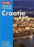 echange, troc Berlitz - Croatie, Guide de voyage