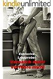 Vernasch mich! 1: Verführe mich! - Sexgeschichten (Exklusive Leseprobe)
