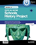 Louise O'Gorman OCR (A) GCSE Schools History Project Revision Lessons