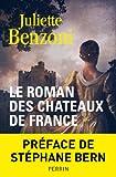 Le roman des ch�teaux de France - Tome 1