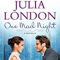 One Mad Night: A Novella Audiobook by Julia London Narrated by Kathleen McInerney