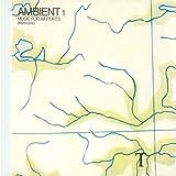 "Ambient 1 - Music for Airportsvon ""Brian Eno"""