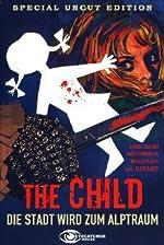 The Child – Die Stadt wird zum Alptraum
