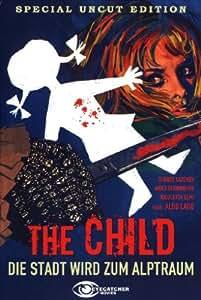 The Child - Die Stadt wird zum Alptraum - Uncut [Special Edition]