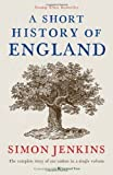 Simon Jenkins A Short History of England by Jenkins, Simon (2012)
