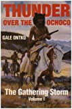 img - for Thunder Over The Ochoco: The Gathering Storm book / textbook / text book
