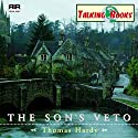 The Son's Veto Audiobook by Thomas Hardy Narrated by Nick Lloyd