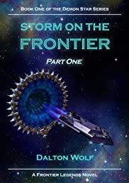 Storm on the Frontier-Part One (The Demonstar Series)