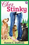 img - for Chez Stinky (An Alpine Grove Romantic Comedy Book 1) book / textbook / text book