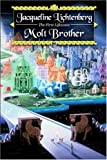 Molt Brother (Book of the First Lifewave)