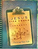 Jesus, Life Coach Journal: Training Your Life (1404101802) by Jones, Laurie Beth