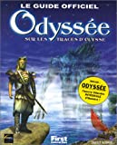 echange, troc Daniel ICHBIAH - Le Guide officiel Odyssée : sur les traces d'Ulysse