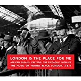 London Is The Place For Me 3 & 4 Various Artists