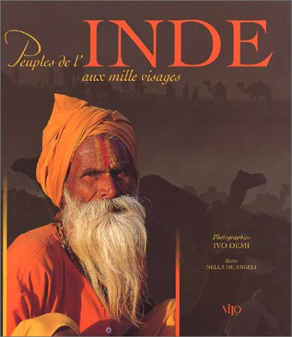 Inde : peuples aux mille visages